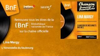 Lina Margy - L'hirondelle du faubourg - feat. Pierre Guillermin et son orchestre