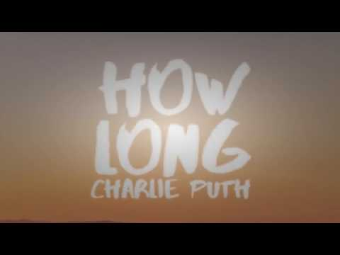 Charlie Puth How Long Lyrics