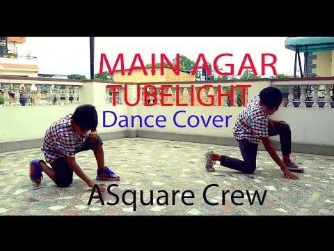 main-agar-/-tubelight-/-lyrical-hiphop-/dance-choreography-/-asquare-crew-/-abhay-/-aayush