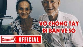 Vợ chồng Tây đi bán vé số giữa Sài Gòn - SAIGONTV
