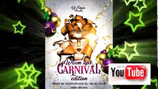 Gambar cover DEMO CARNIVAL 2K18 WARMUP EDITION VOL 3 BY DJ EDGAR