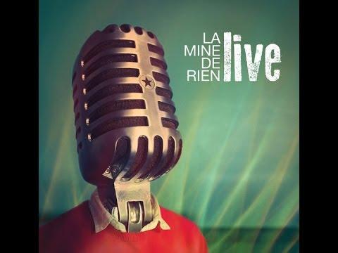 Tes yeux noirs ★ LA MINE DE RIEN (Album Live)