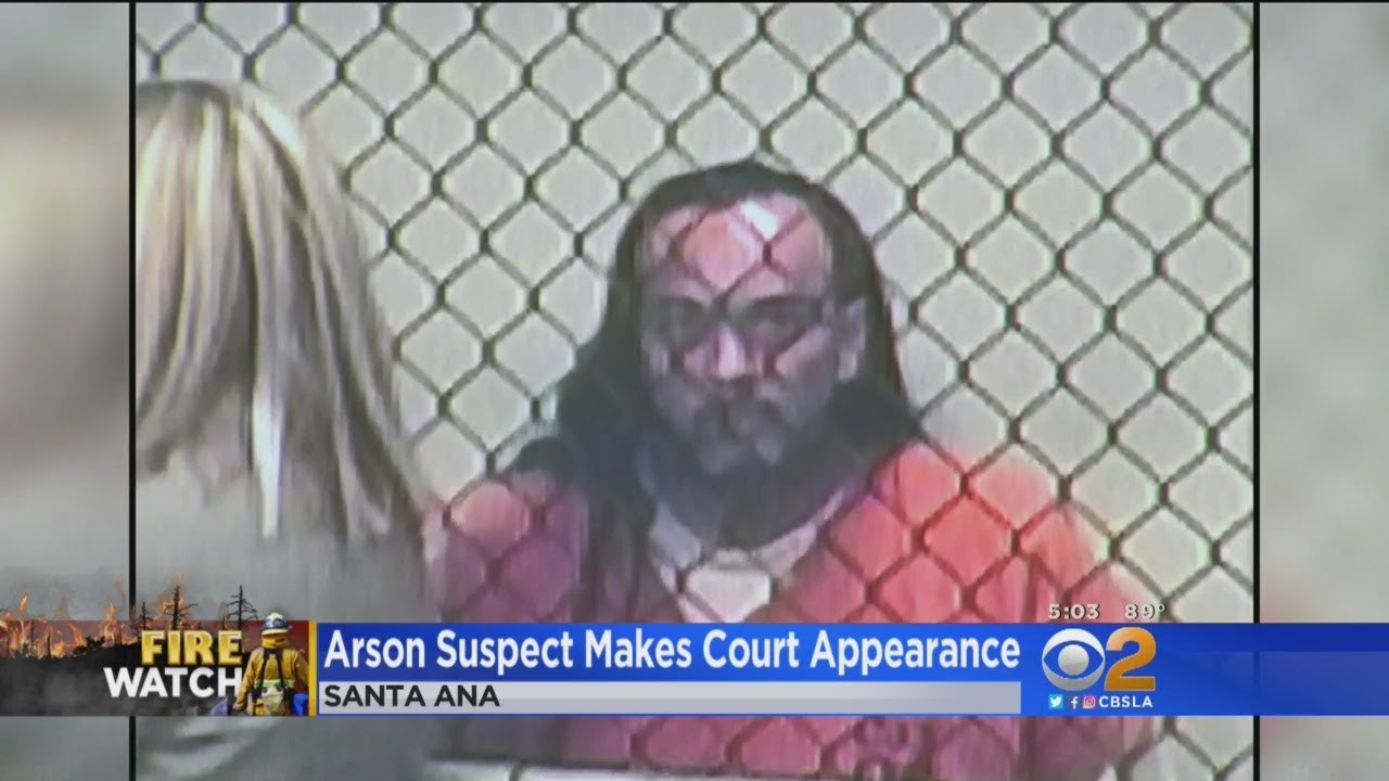 Arson Suspect Makes First Appearance In Court -- And It's Bizarre