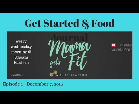 Mama Gets Fit || get started - Food Journaling