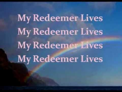 My Redeemer lives - hillsong