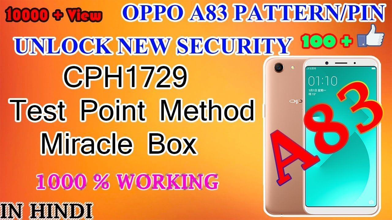 Oppo A83 Pattern/pin Unlock New Security/Done Miracle Box
