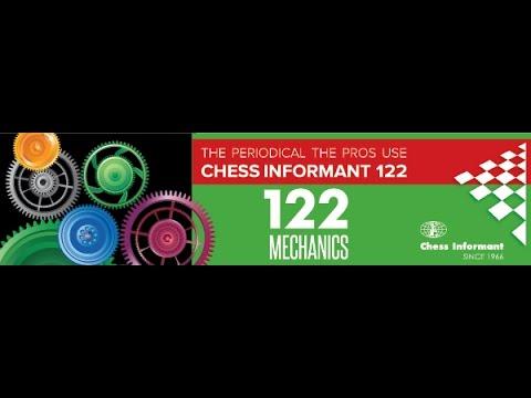 CHESS INFORMANT 122 - WALKTHROUGH - YouTube
