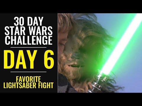 30 Day Star Wars Challenge - DAY 6 - Favorite Lightsaber Fight