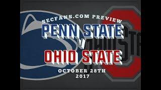 Penn State vs Ohio State - Preview & Predictions - 2017 College Football - PSU vs OSU