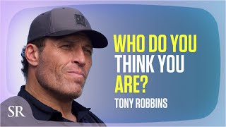 Anthony Robbins: Who Do You Think You Are?