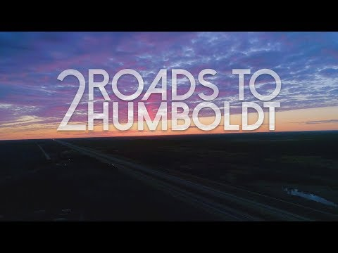 2 Roads To Humboldt