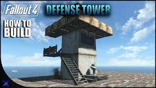 Fallout 4 - How to Build a Simple Defense Tower | Settlement Building Ideas