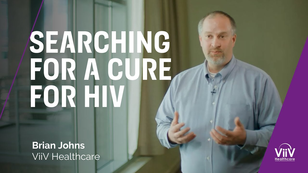 Searching for a Cure for HIV | Brian Johns – ViiV Healthcare