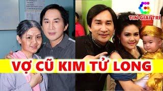 2 người Vợ cũ Nghệ sĩ Kim Tử Long   Lý do Ly Hôn không ngờ đến - TIN GIẢI TRÍ