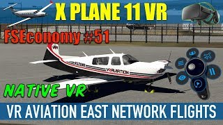 X Plane 11 Native VR FSEconomy #51 VR Aviation AFM M20R Ovation Oculus Rift
