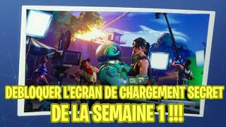 DÉBLOQUER THE SECRET CHARGEMENT OF THE WEEK 1! (FORTNITE)
