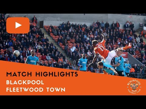 Match Highlights | Blackpool 2 Fleetwood Town 1
