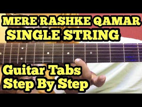 Mere Rashke Qamar Guitar Tabs/Lead Lesson | SINGLE STRING | Baadshaho | fuZaiL Xiddiqui