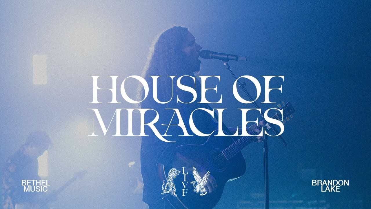 House of Miracles (Live) - Brandon Lake