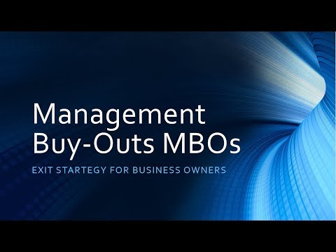 Management Buyouts (MBOs) Explained