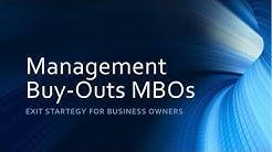 Management Buyouts (MBOs) Explained