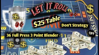 $25 Table Craps Strategy - The 3Point Blender - Great strategy to try to win at craps!