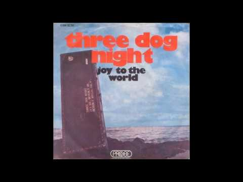 Three Dog Night - Joy To The World - 1971