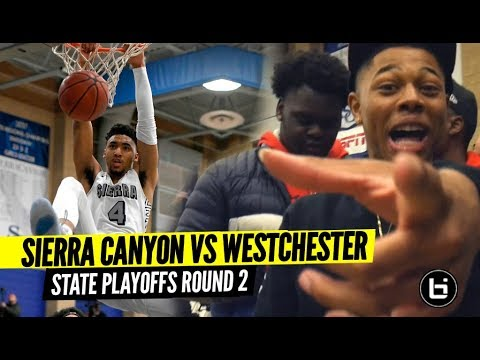 #1 Sierra Canyon PUT TO THE TEST vs Westchester in State Playoffs Rd 2!!
