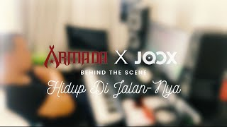 Armada X JOOX - Hidup Di Jalan-Nya (Behind The Scene)