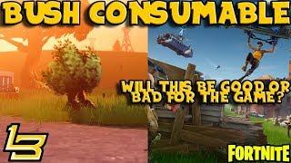 BUSH CONSUMABLE?! Patch 1.8.2 (Fortnite)