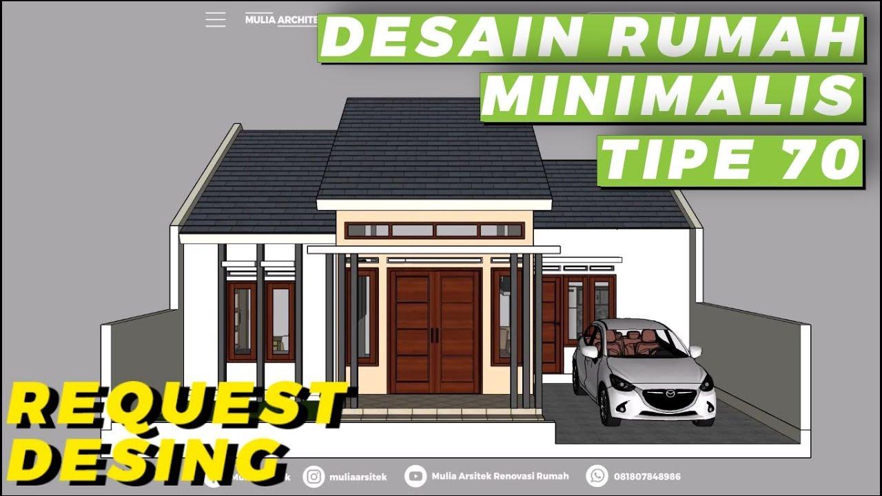 Desain Rumah Minimalis Type 70 3 Kamar Tidur Mulia Arsitek Youtube