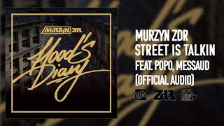 Murzyn ZDR feat. Popo, Messaud - Street is Talkin - Official Audio
