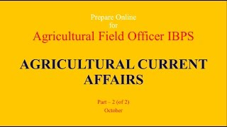 Agricultural current Affairs, Part 2 of 2, October Month in Hindi