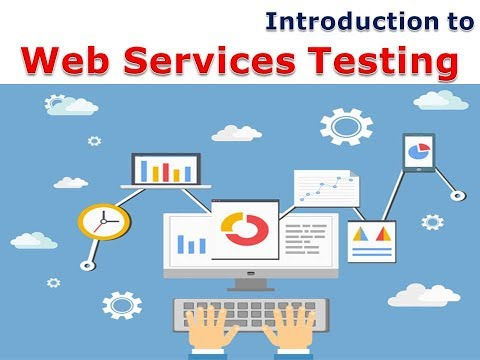 Introduction to Web Services Testing