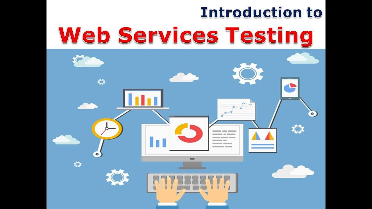 introduction to web services testing youtube