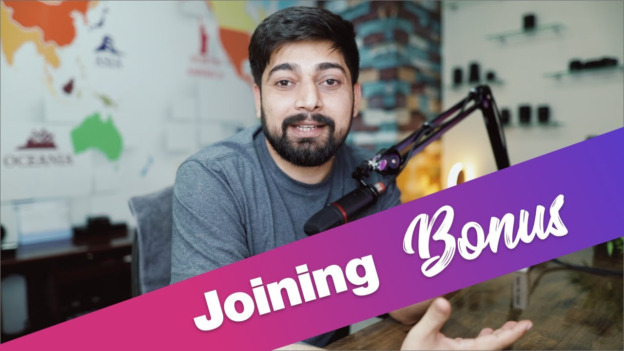 Joining Bonus | All You Need to Know As A Fresher