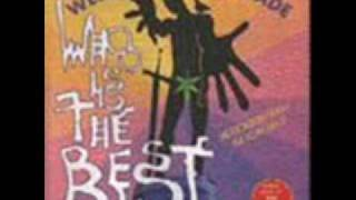 Who Is The Best - Last Night