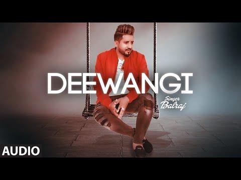 Deewangi (Full Audio Song) Balraj | G Guri | Jassa Natt | New Punjabi Song 2020 - Download full HD Video mp4