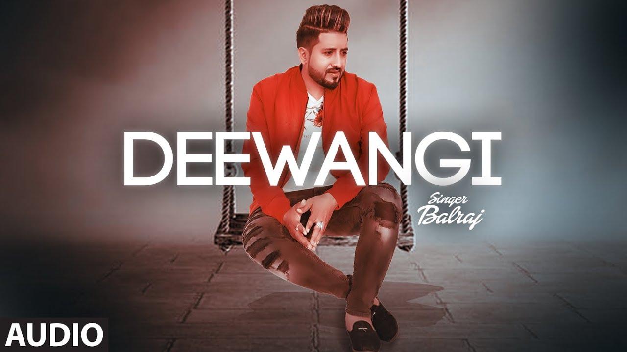 Deewangi (Full Audio Song) Balraj | G Guri | Jassa Natt | Hit Punjabi Song 2020