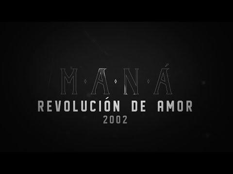 Maná – Historia de Maná ( Revolución De Amor )