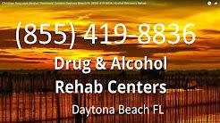 Christian Drug and Alcohol Treatment Centers Daytona Beach FL (855) 419-8836 Alcohol Recovery Rehab