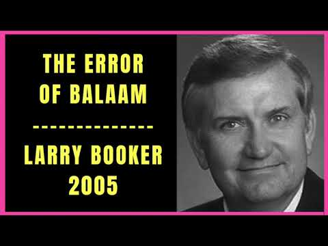 The Error of Balaam by Larry Booker 2005