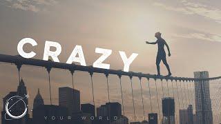 Crazy - Motivational Speech
