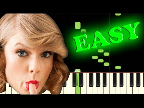 TAYLOR SWIFT - SHAKE IT OFF - Easy Piano Tutorial