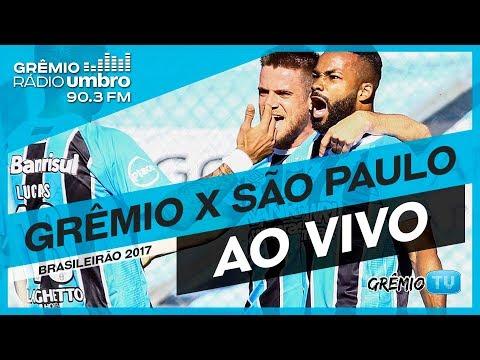 [AO VIVO] Grêmio x São Paulo (Campeonato Brasileiro 2017) l GrêmioTV