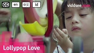 Lollypop Love - Singapore Drama Short Film // Viddsee.com