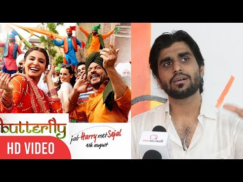 Singer Aman Trikha About Butterfly Song From Jab Harry Met Sejal