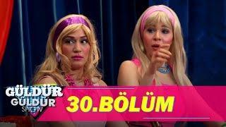 Güldür Güldür Show 30.Bölüm (Tek Parça Full HD)