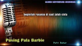 Gambar cover Pusing Pala Barbie Karaoke Tanpa Vokal