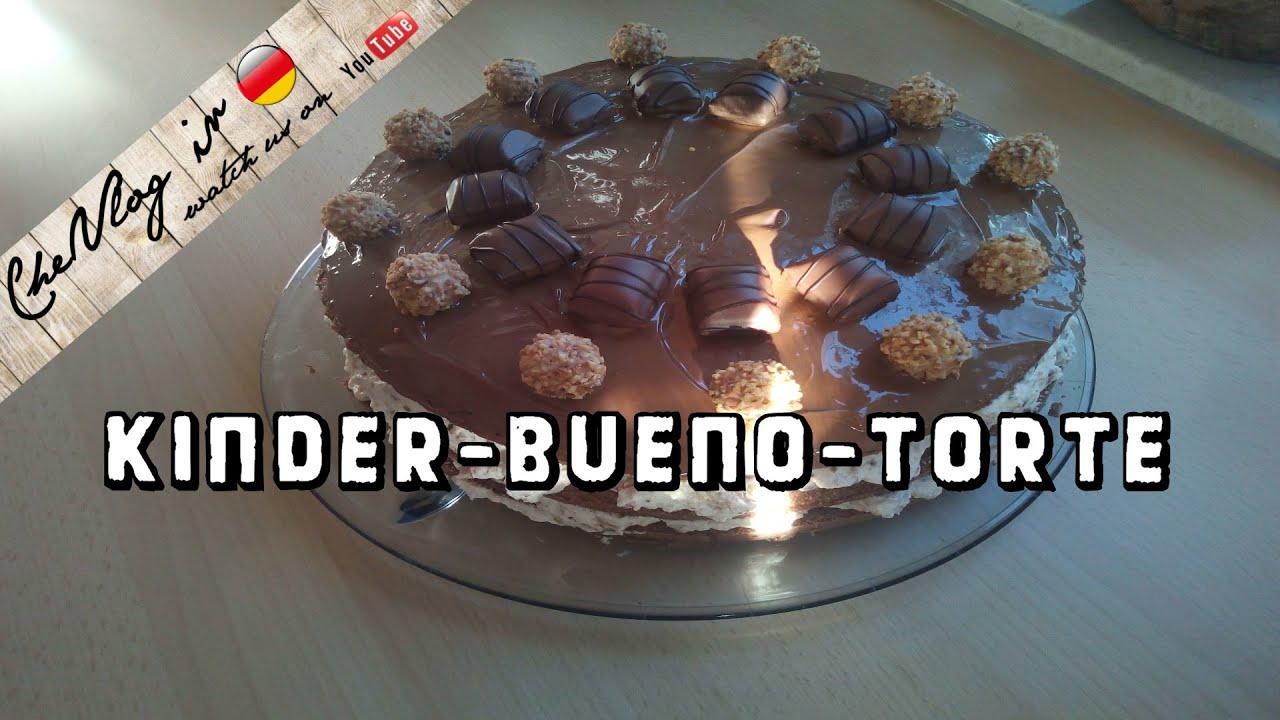 Kinder Bueno Torte Schokoladennusstorte Youtube